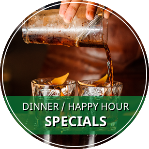 Dinner / Happy Hour Specials